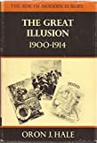 img - for The Great Illusion 1900-1914: The Rise of Modern Europe book / textbook / text book