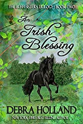 An Irish Blessing: The Irish Sisters Trilogy (Montana Sky Series)