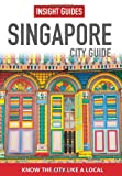 Front cover for the book Insight Guides Singapore by Insight Guides