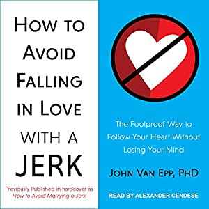How to Avoid Falling in Love with a Jerk Audiobook