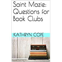 Saint Mazie: Questions for Book Clubs