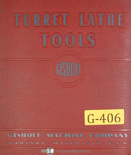(Gisholt Turret Lathe Tools, 1081-C, Reference Information Manual)