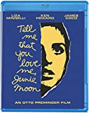Tell Me That You Love Me, Junie Moon [Blu-ray]