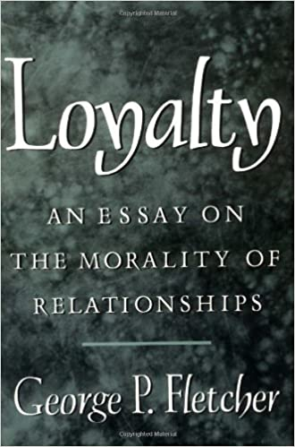 Apa Style Essay Paper Loyalty An Essay On The Morality Of Relationships  Kindle Edition By  George P Fletcher Politics  Social Sciences Kindle Ebooks  Amazoncom Science Argumentative Essay Topics also Essay About High School Loyalty An Essay On The Morality Of Relationships  Kindle Edition  Narrative Essay Example For High School