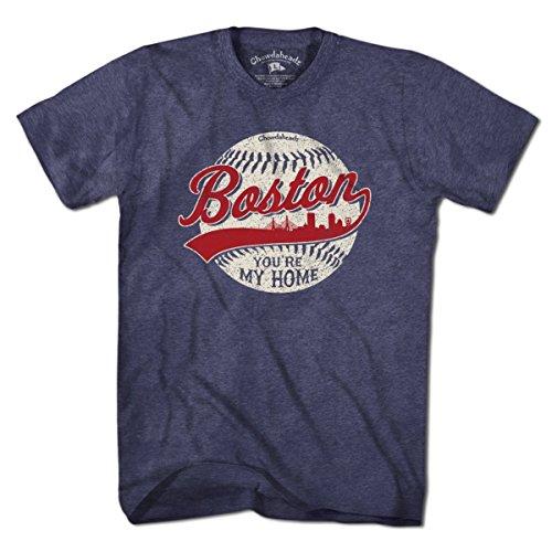 (Boston You're My Home Baseball T-Shirt by Chowdaheadz - 3XL)