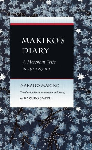 Makiko's Diary: A Merchant Wife in 1910 Kyoto