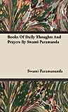 Books of Daily Thoughts and Prayers by Swami Paramand, Swami Paramananda, 1443722146