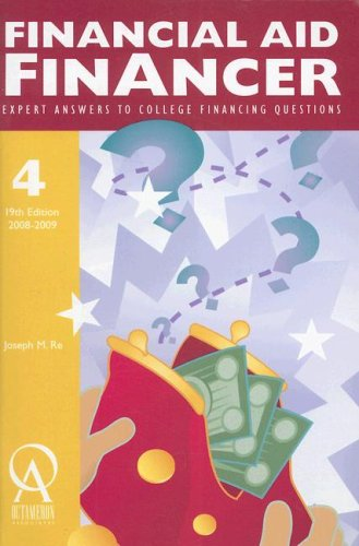 Financial Aid Financer: Expert Answers to College Financing Questions (Financial Aid Financer) (College Planning Guides)