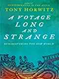 A Voyage Long and Strange, Tony Horwitz, 1410405583