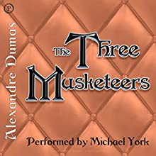 The Three Musketeers Audiobook by Alexandre Dumas Narrated by Michael York