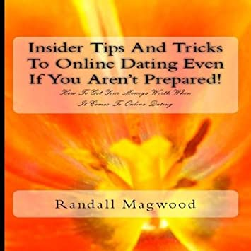 c3b20834078b Randall Magwood - Insider Tips And Tricks To Online Dating Even If ...