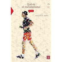 Qué es el metabolismo: 0 (Seccion de Obras de Ciencia y Tecnologia) (Spanish Edition)