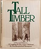 Tall Timber, Thompson, Fred and Bacig, Tom, 0896580253