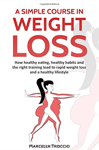 A Simple Course in Weight Loss