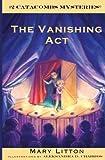 The Vanishing Act: Catacombs Mystery 2