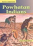 Powhatan Indians (Native Americans)