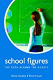 School Figures : The Data Behind the Debate, Skandera, Hanna and Sousa, Richard, 0817928227