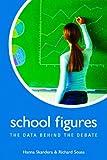 School Figures : The Data Behind the Debate, Skandera, Hanna and Sousa, Richard, 0817928227