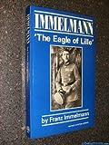Immelmann, Franz Immelmann, 094789800X