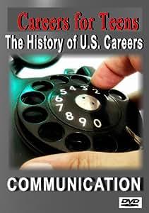 Careers for Teens (History of U.S. Careers Communication)
