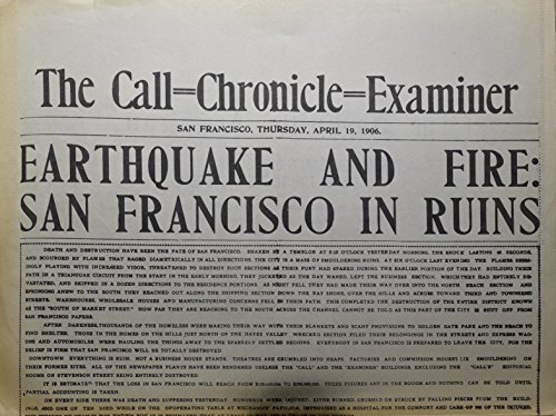 The Call, Chronicle, Examiner: San Francisco Earthquake / Nashville American: Commander Peary Reaches North Pole - Rare