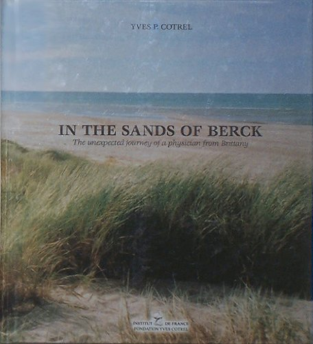 In the Sands of Berck: The Unexpected Journey of a Physician from Brittany