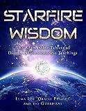 Starfire Wisdom: The Adamantine Tablets of Diamond Consciousness Teachings