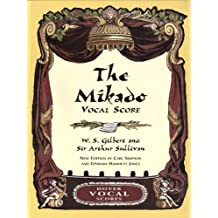 The Mikado Vocal Score (Dover Vocal Scores)