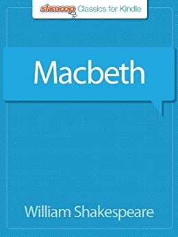 Macbeth: Complete Text with Integrated Study Guide from Shmoop by [Shakespeare, William]
