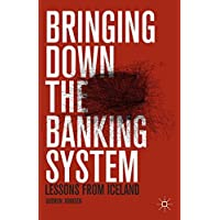 Bringing Down the Banking System: Lessons from Iceland