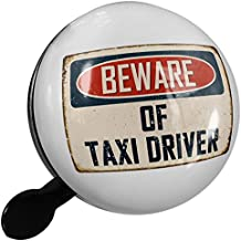 Small Bike Bell Beware Of Taxi Driver Vintage Funny Sign - NEONBLOND