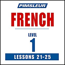 French Level 1 Lessons 21-25