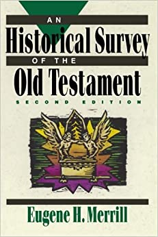 Book Historical Survey of the Old Testament, An