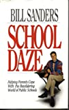 School Daze, Bill Sanders, 0800716663