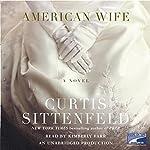 American Wife   Curtis Sittenfeld