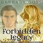 Forbidden Legacy | Barbara Goss