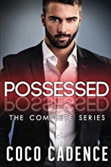 Possessed: The Complete Series by Coco Cadence (2015-07-20)
