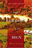 The Burdens of Men, Allen L. Scarbrough, 0595457762