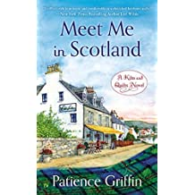By Patience Griffin - Meet Me in Scotland: A Kilts and Quilts Novel (2015-01-21) [Mass Market Paperback]