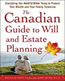 The Canadian Guide to Will and Estate Planning, Douglas Gray and John W. Budd, 0071753745