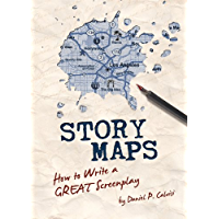 Story Maps: How to Write a GREAT Screenplay book cover