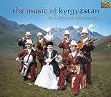 Kambarkan Folk Ensemble: The Music of Kyrgyzstan