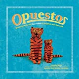 img - for Opuestos: Mexican Folk Art Opposites in English and Spanish (English and Spanish Edition) book / textbook / text book