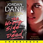 The Wrong Side of Dead | Jordan Dane