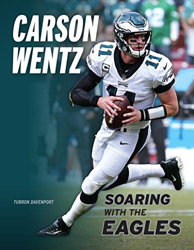 [B.o.o.k] Carson Wentz: Soaring with the Eagles<br />EPUB