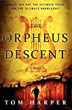 Image of The Orpheus Descent: A Novel