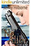 No Alibi (Doucette Mystery Series Book 1)