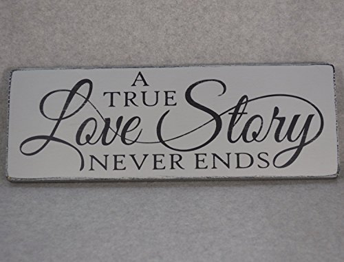 Wood Sign Rustic Distressed A True Love Story Never Ends Wedding Photo Prop or Decor Paris Grey and Black -