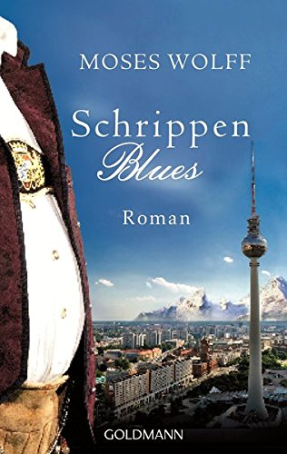 Schrippenblues: Roman