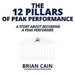 The 12 Pillars of Peak Performance